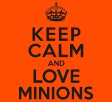 Keep Calm And Love Minions Kids Tee