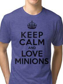 Keep Calm And Love Minions Tri-blend T-Shirt
