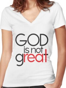 God Is Not Great Women's Fitted V-Neck T-Shirt
