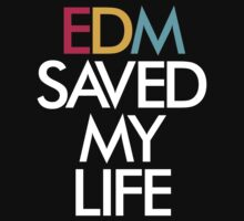 EDM Saved My Life by DropBass