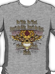 Do This Do That T-Shirt