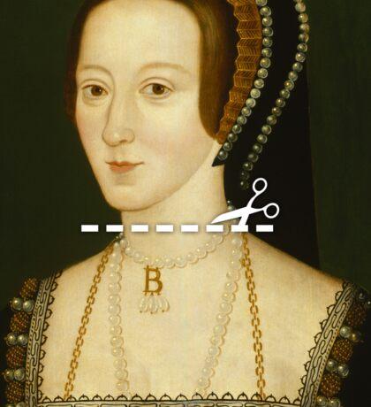 Cut Here - Anne Boleyn Sticker
