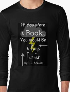 If You Were A Book, You Would Be A Page Turner T-Shirt