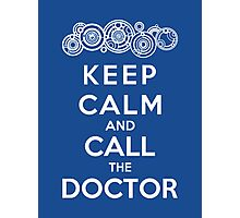 Keep Calm And Call The Doctor (Gallifreyan Version) Photographic Print