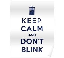 Keep Calm And Don't Blink (Color Version) Poster