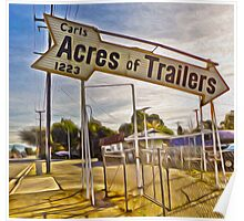Vintage Sign - Acres of trailers Poster