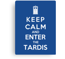 Keep Calm And Enter The Tardis Canvas Print