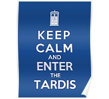 Keep Calm And Enter The Tardis Poster
