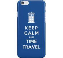Keep Calm And Time Travel iPhone Case/Skin