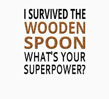 I Survived The Wooden Spoon What's Your Superpower? T-Shirt
