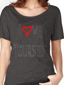 Love Yourself Women's Relaxed Fit T-Shirt