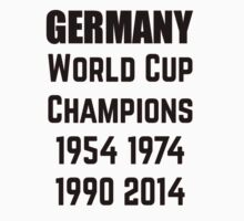 Germany World Cup Champions 1954 1974 1990 2014 by lovesports