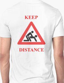 keep distance T-Shirt