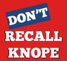 DON'T Recall Knope T-Shirt