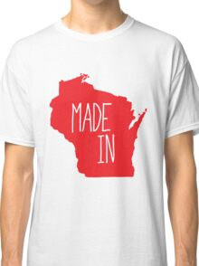 Made in Wisconsin - Red Classic T-Shirt