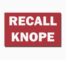 Recall Knope - Red Sign by HighDesign