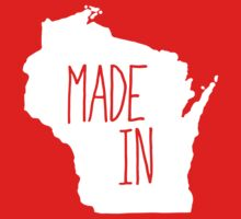 Made in Wisconsin - White by aaronarthur