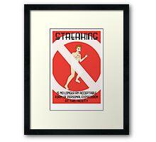 Streaking is unacceptable Framed Print
