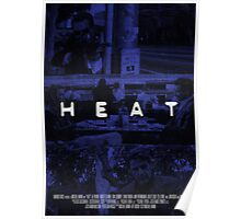 HEAT - Poster 1 Poster