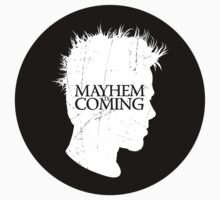 Mayhem is Coming - sticker by R-evolution GFX