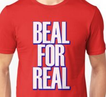 Beal for Real Unisex T-Shirt