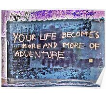 Life is an Adventure Poster