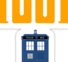 Deal with it: Doctor Who Sticker