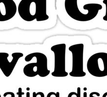 Good Girls Swallow (black font) Sticker