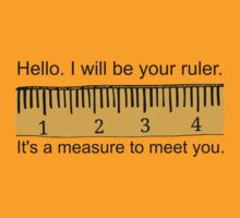 Your Ruler by RdwnggrlDesigns