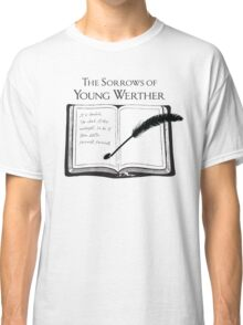The Sorrows of Young Werther by Goethe Classic T-Shirt
