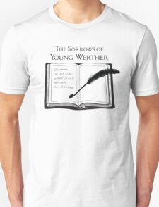 The Sorrows of Young Werther by Goethe T-Shirt