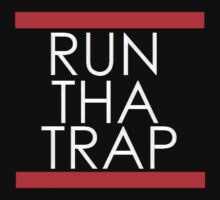 Run Tha Trap by BossClothing