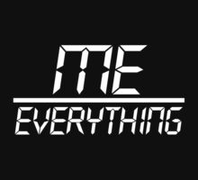 Me Over Everything Fraction (White) by TheLD