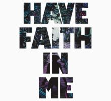Have Faith In Me by LenaS