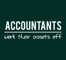 Accountants work their assets off by careers