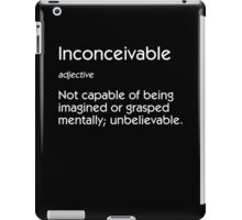 Inconceivable Definition iPad Case/Skin