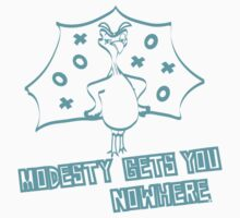 MODESTY GETS YOU NOWHERE by fil202