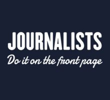 Journalists do it on the front page by careers