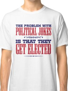 Political Jokes Classic T-Shirt