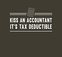 Kiss an accountant. It's tax deductible Unisex T-Shirt