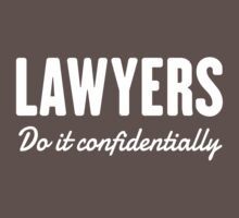 Lawyers do it confidentially by careers