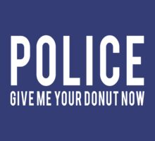Police. Give me your donut by careers