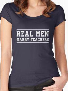 Real Men Marry Teachers Women's Fitted Scoop T-Shirt