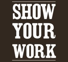 Show your work by careers