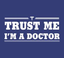 Trust Me, I'm a Doctor by careers
