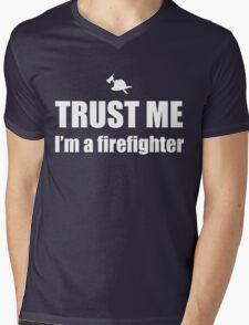 Trust Me, I'm a Firefighter Mens V-Neck T-Shirt