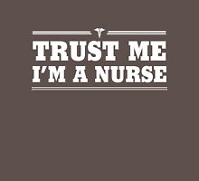 Trust Me, I'm a Nurse Womens Fitted T-Shirt