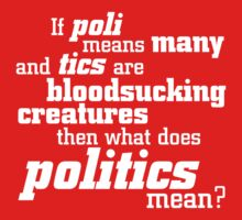 Politics by e2productions