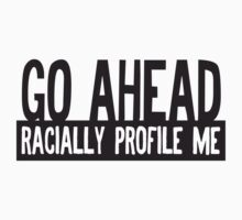 Racial Profile by e2productions