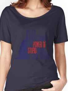 Stupid People Women's Relaxed Fit T-Shirt
